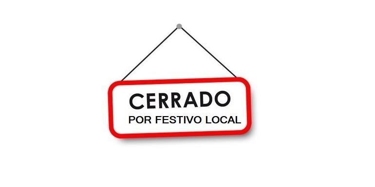 19 DE AGOSTO PRÓXIMO - ESTAREMOS CERRADOS - FESTIVO EN MÁLAGA CAPITAL -